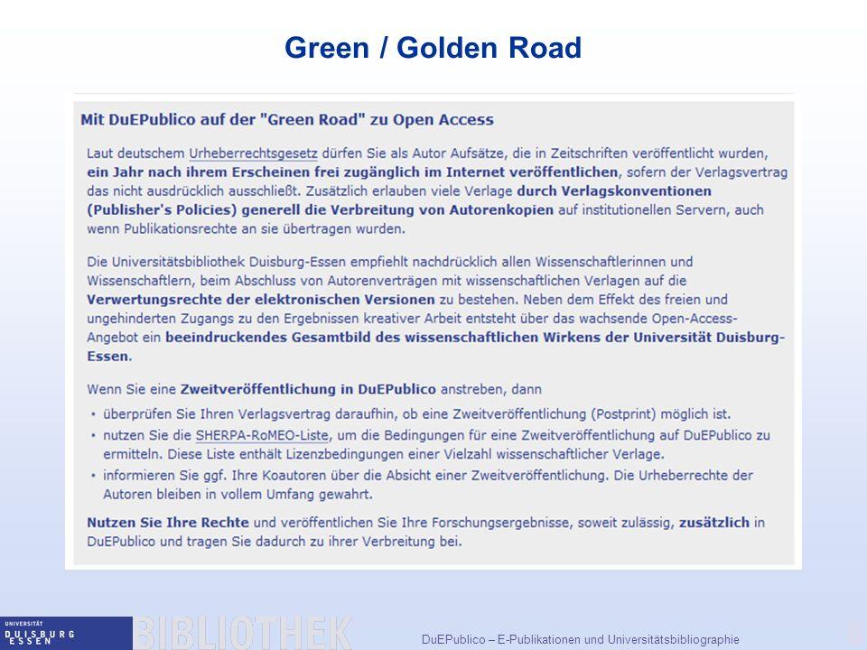 DuEPublico – E-Publikationen und Universitätsbibliographie 8 Green / Golden Road