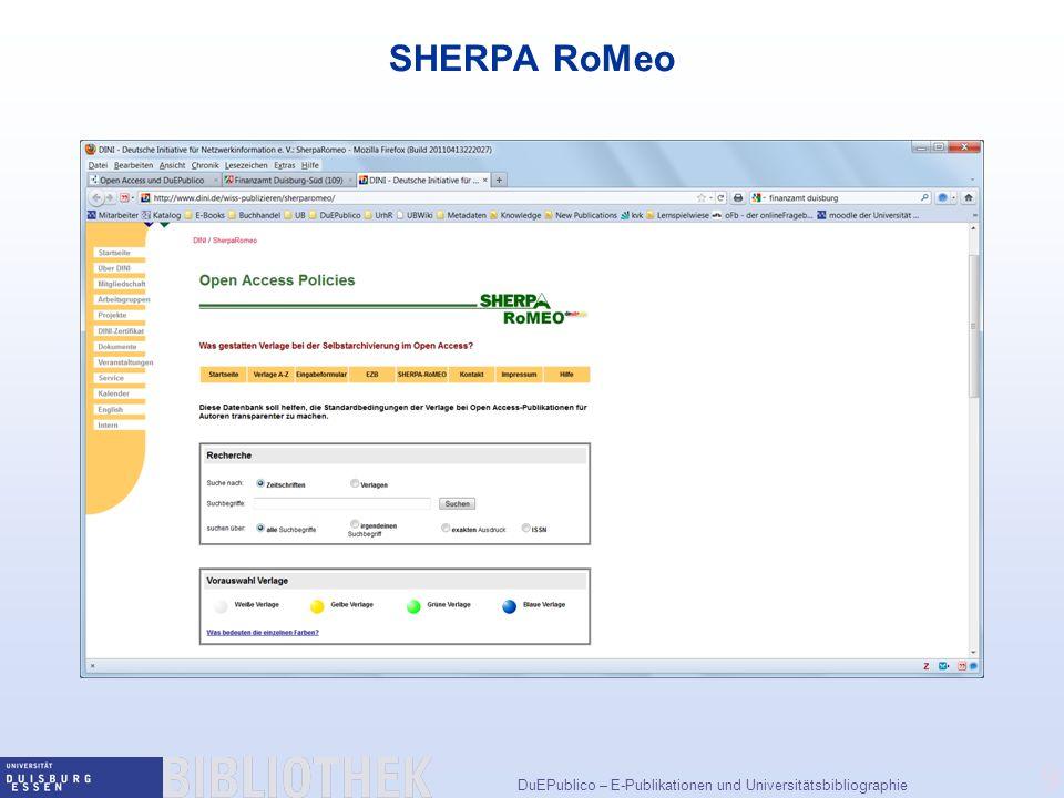 DuEPublico – E-Publikationen und Universitätsbibliographie 9 SHERPA RoMeo