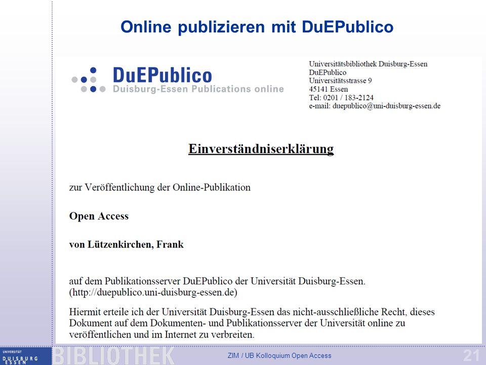 ZIM / UB Kolloquium Open Access 21 Online publizieren mit DuEPublico