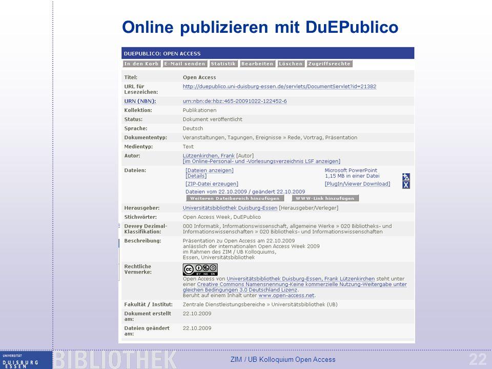 ZIM / UB Kolloquium Open Access 22 Online publizieren mit DuEPublico