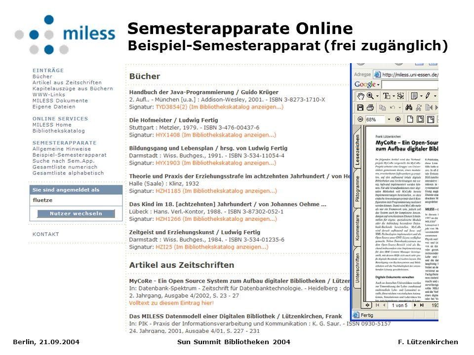 Berlin, 21.09.2004 Sun Summit Bibliotheken 2004 F. Lützenkirchen Semesterapparate Online Beispiel-Semesterapparat (frei zugänglich)