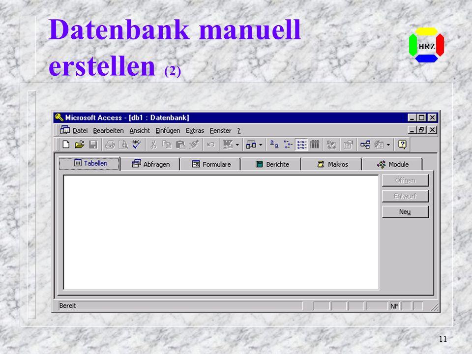 11 HRZ Datenbank manuell erstellen (2)