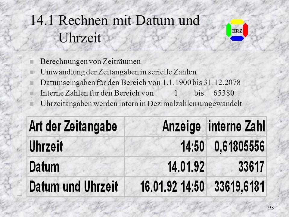 92 HRZ 12.8 Übung - S.113 n Als Vorlage für die Übung gilt die Datei Kasse1.xls n Bitte führen Sie die Schritte 4-7 und 9-10 durch
