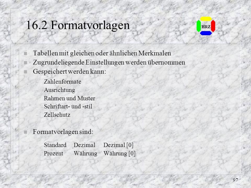 96 HRZ 14.7 Übung 3 - Abb. 14.7, S. 127 n Als Vorlage für die Übung gilt die Arbeitsmappe Abb147.xls
