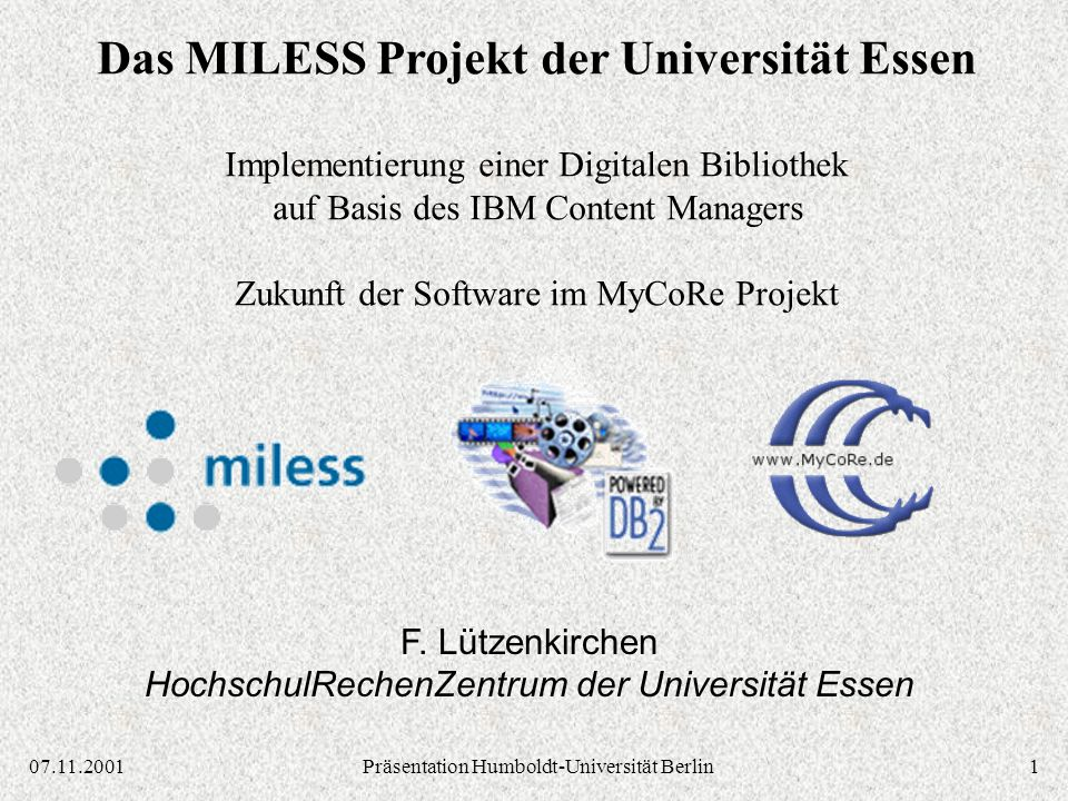 207.11.2001Präsentation Humboldt-Universität Berlin Themen Was ist MILESS.