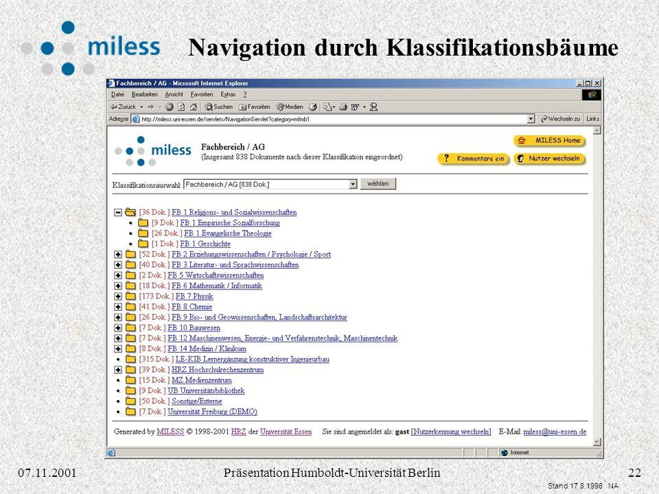 2207.11.2001Präsentation Humboldt-Universität Berlin Stand 17.8.1998 NA Navigation durch Klassifikationsbäume