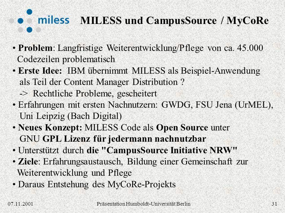 3107.11.2001Präsentation Humboldt-Universität Berlin Problem: Langfristige Weiterentwicklung/Pflege von ca.
