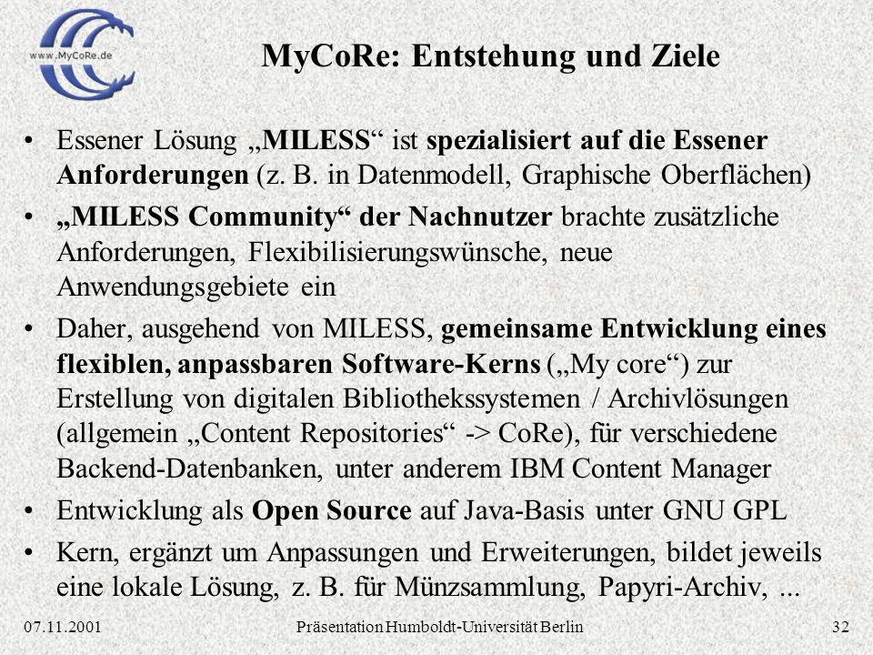 3207.11.2001Präsentation Humboldt-Universität Berlin Essener Lösung MILESS ist spezialisiert auf die Essener Anforderungen (z.