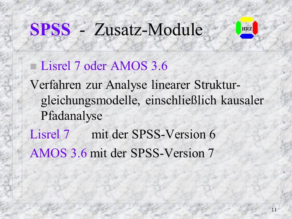 10 SPSS - Module n Missing Values Analysis (MVA) Verfahren zur Behandlung von Missing Values HRZ