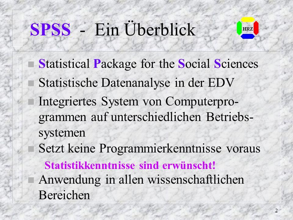SPSS Willkommen zur Veranstaltung des Hochschulrechenzentrums der Universität Essen Diese Seiten stellen die Inhalte der Einführung zum selbständigen