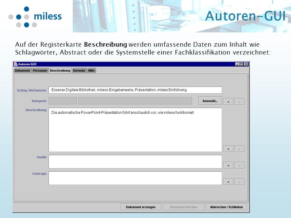Autoren-GUI Auf der Registerkarte Beschreibung werden umfassende Daten zum Inhalt wie Schlagwörter, Abstract oder die Systemstelle einer Fachklassifik