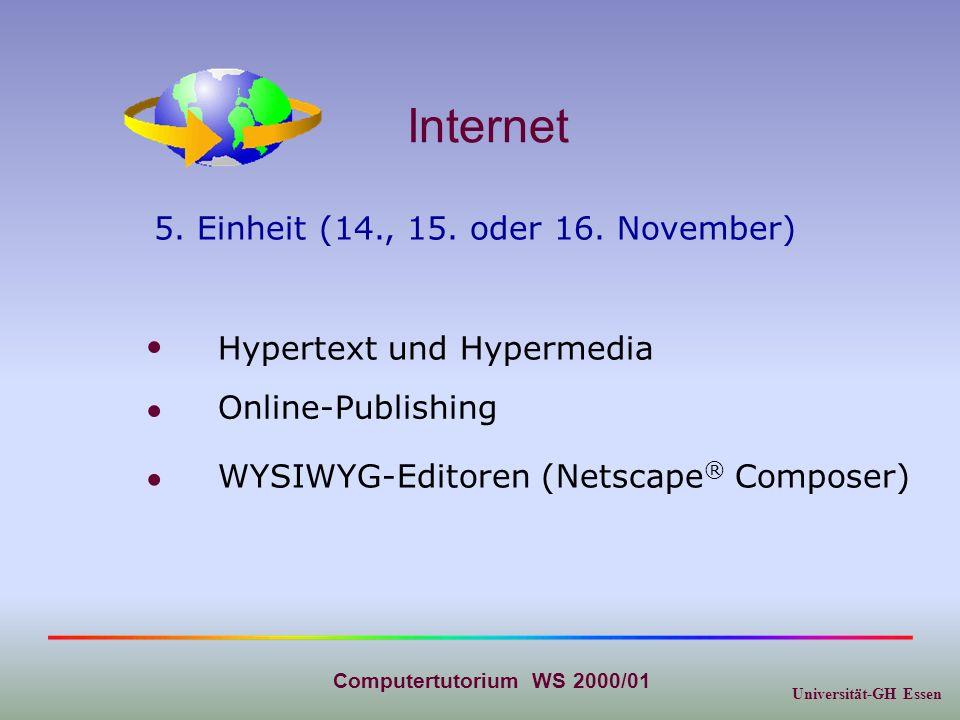 Universität-GH Essen Computertutorium WS 2000/01 Fachspezifische Elemente Chemie und Biologie 6.