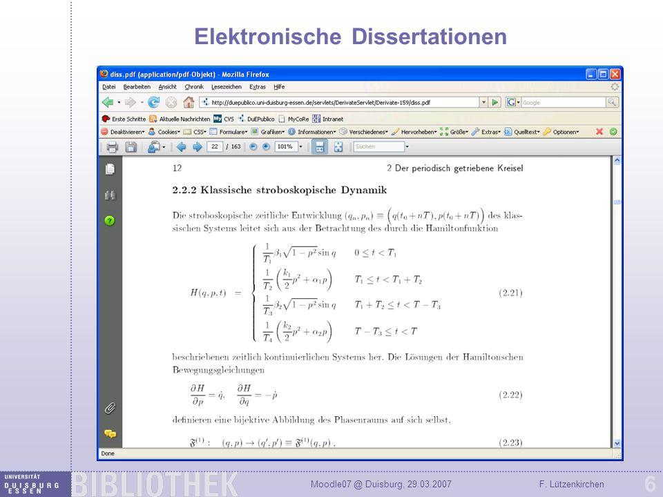 Moodle07 @ Duisburg, 29.03.2007F. Lützenkirchen 6 Elektronische Dissertationen