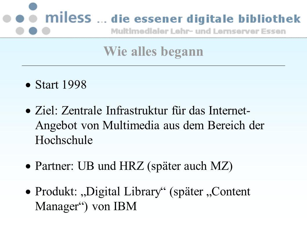 Technik Bisher: DB2-Datenbank mit IBM Content Manager und IBM-Archivierungssystem Aktuell: DB2-Datenbank, eigener File Server, Lucene als Suchserver Selbst entwickelte MILESS-Software für die Daten- und Benutzerverwaltung und die Datenausgabe – Programm: Java – Ausgaben: xml