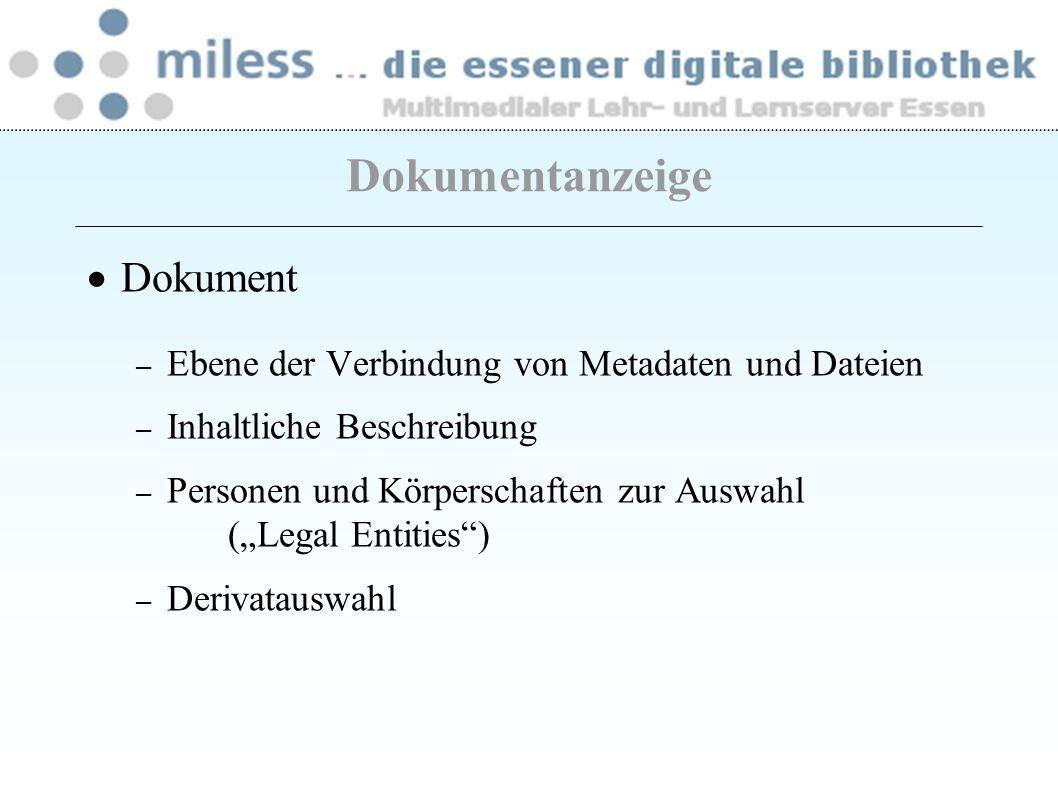 Dokument – Ebene der Verbindung von Metadaten und Dateien – Inhaltliche Beschreibung – Personen und Körperschaften zur Auswahl (Legal Entities) – Deri