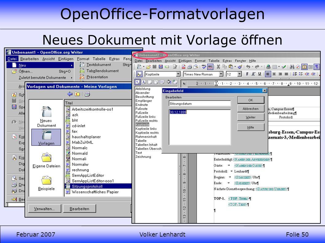 OpenOffice-Formatvorlagen Februar 2007Volker LenhardtFolie 50 Neues Dokument mit Vorlage öffnen