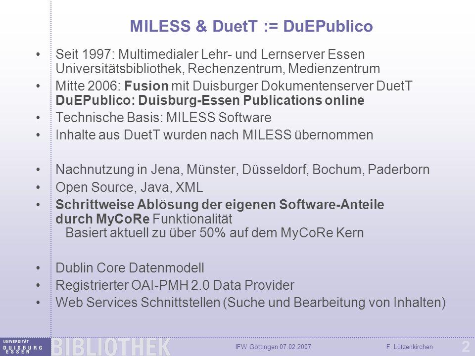 IFW Göttingen 07.02.2007F. Lützenkirchen 3 MILESS @ ULB Münster (miami)