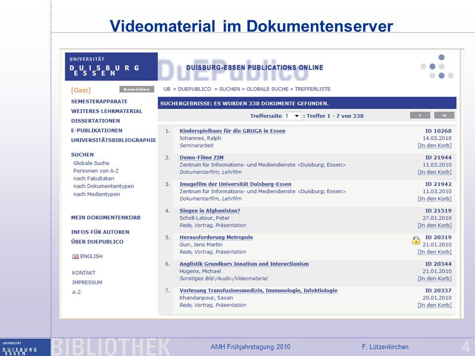 F. LützenkirchenAMH Frühjahrstagung 2010 Vorlesungsmitschnitte: SMIL, PPT + Video 5