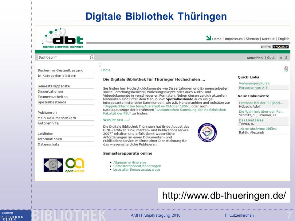 F. LützenkirchenAMH Frühjahrstagung 2010 Digitale Bibliothek Thüringen 7 http://www.db-thueringen.de/