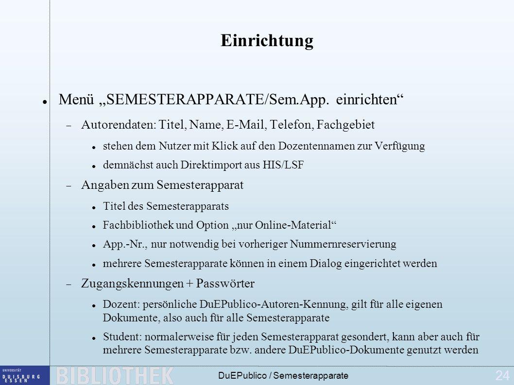 24 DuEPublico / Semesterapparate Einrichtung Menü SEMESTERAPPARATE/Sem.App.