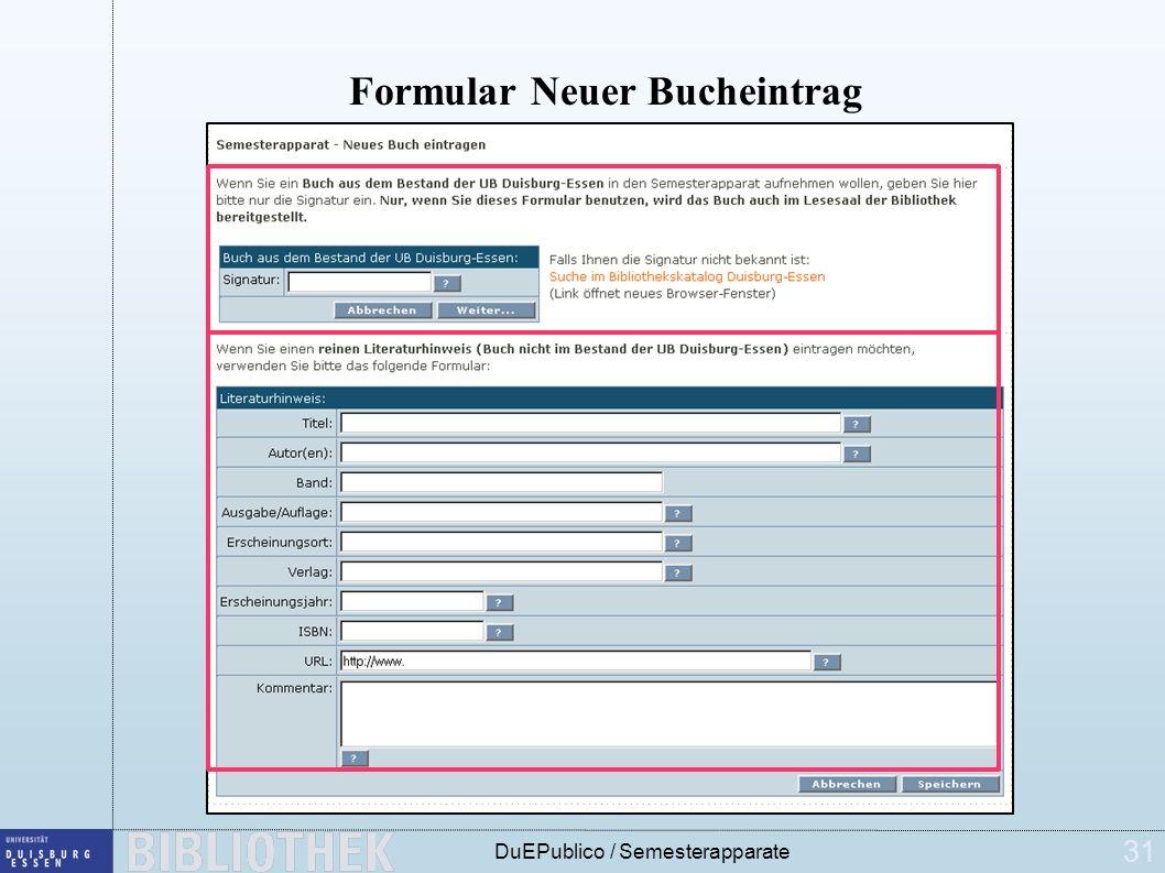 31 DuEPublico / Semesterapparate Formular Neuer Bucheintrag