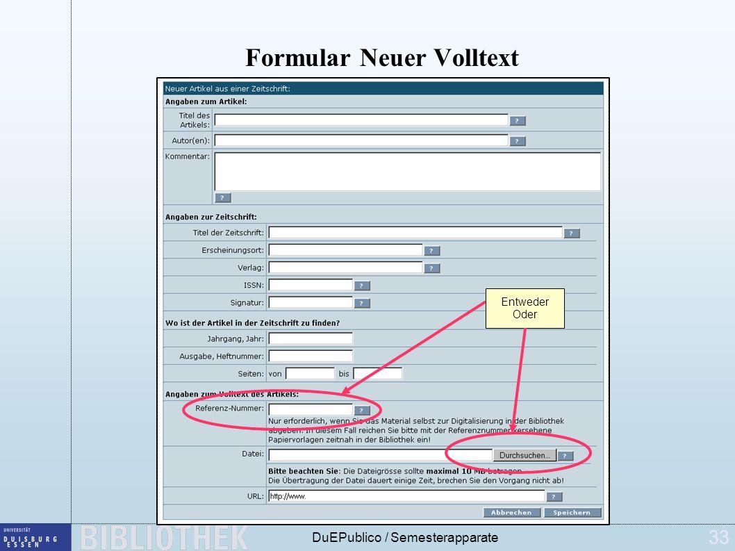 33 DuEPublico / Semesterapparate Formular Neuer Volltext Entweder Oder