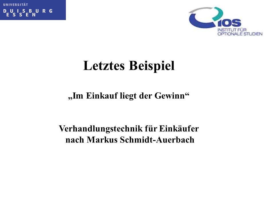 Letztes Beispiel Im Einkauf liegt der Gewinn Verhandlungstechnik für Einkäufer nach Markus Schmidt-Auerbach