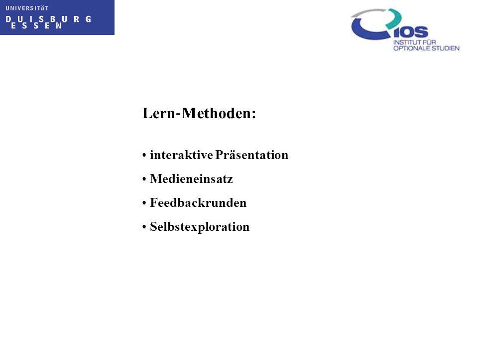 Lern Methoden: interaktive Präsentation Medieneinsatz Feedbackrunden Selbstexploration
