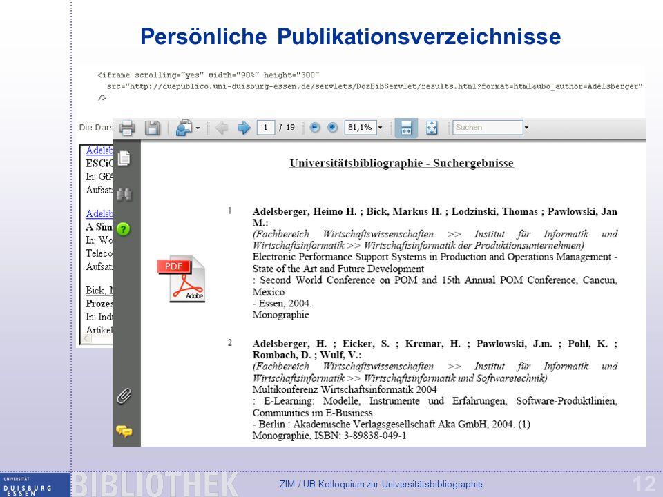 ZIM / UB Kolloquium zur Universitätsbibliographie 12 Persönliche Publikationsverzeichnisse