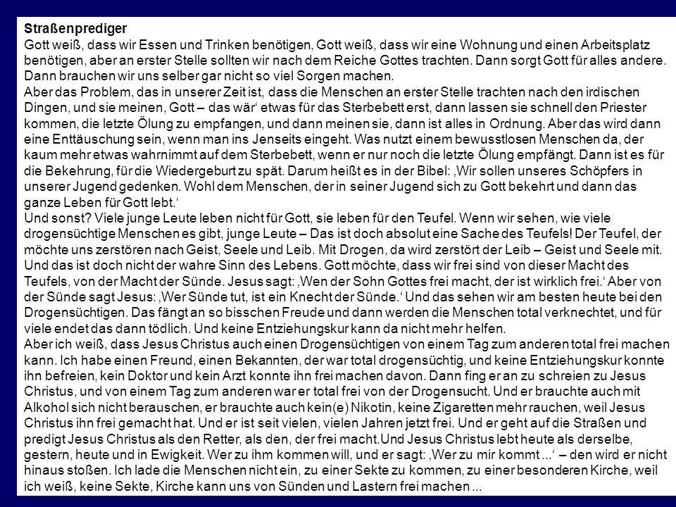 Prof. Dr. Karl-Dieter Bünting, Universität Essen10 Straßenprediger Gott weiß, dass wir Essen und Trinken benötigen, Gott weiß, dass wir eine Wohnung u