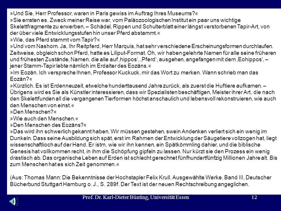 Prof. Dr. Karl-Dieter Bünting, Universität Essen12 »Und Sie, Herr Professor, waren in Paris gewiss im Auftrag Ihres Museums?« »Sie erraten es. Zweck m