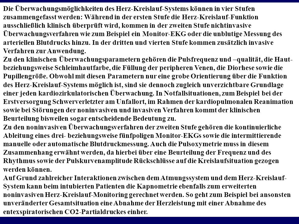 Prof. Dr. Karl-Dieter Bünting, Universität Essen6 Die Überwachungsmöglichkeiten des Herz-Kreislauf-Systems können in vier Stufen zusammengefasst werde