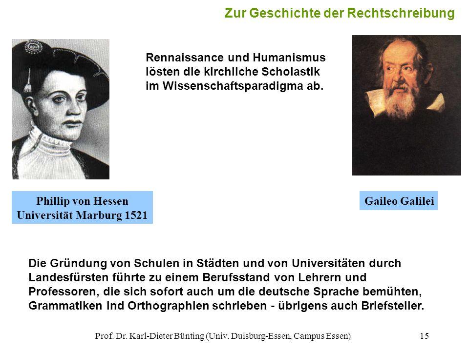 Prof. Dr. Karl-Dieter Bünting (Univ. Duisburg-Essen, Campus Essen)15 Die Gründung von Schulen in Städten und von Universitäten durch Landesfürsten füh