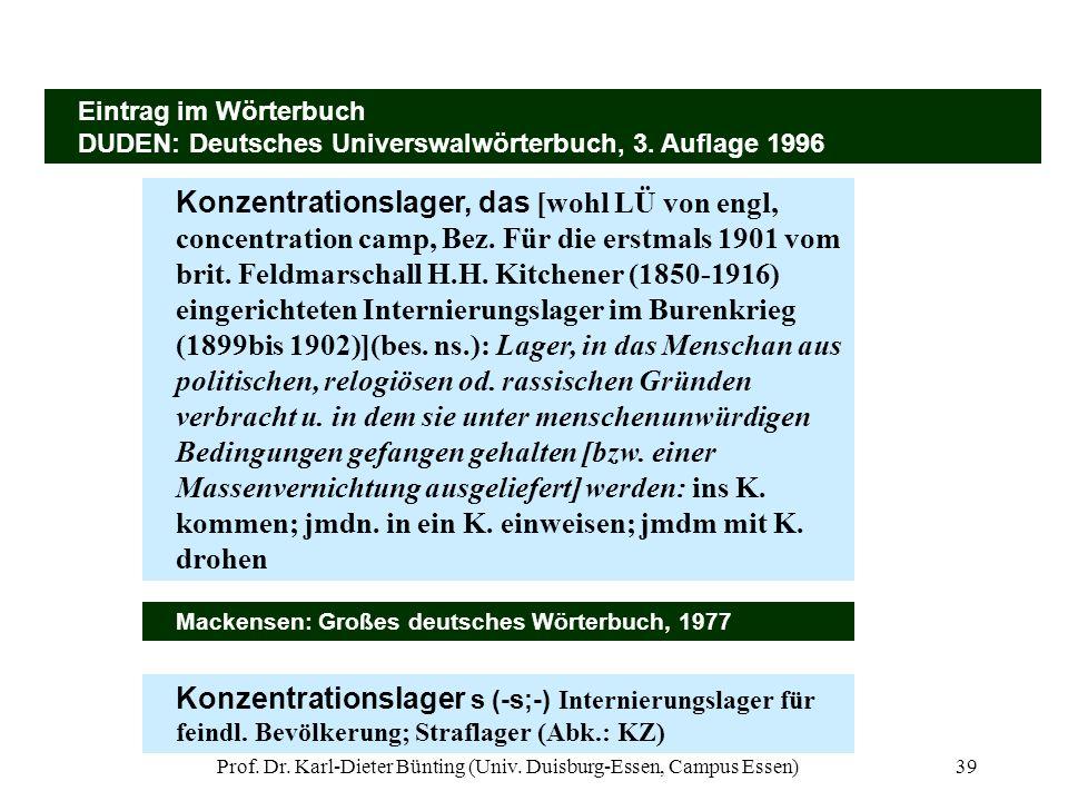 Prof. Dr. Karl-Dieter Bünting (Univ. Duisburg-Essen, Campus Essen)39 Eintrag im Wörterbuch DUDEN: Deutsches Universwalwörterbuch, 3. Auflage 1996 Konz