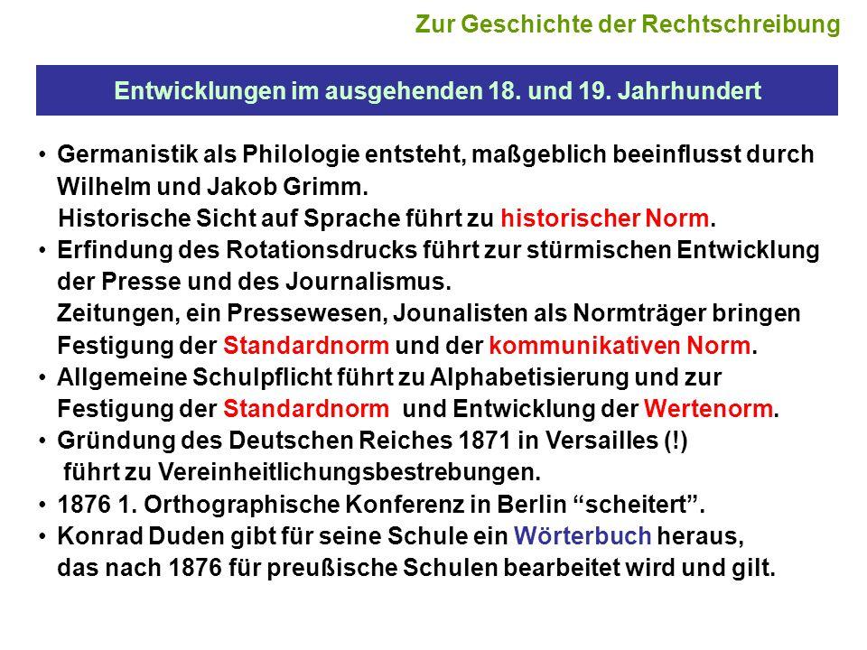 Entwicklungen im ausgehenden 18.und 19.