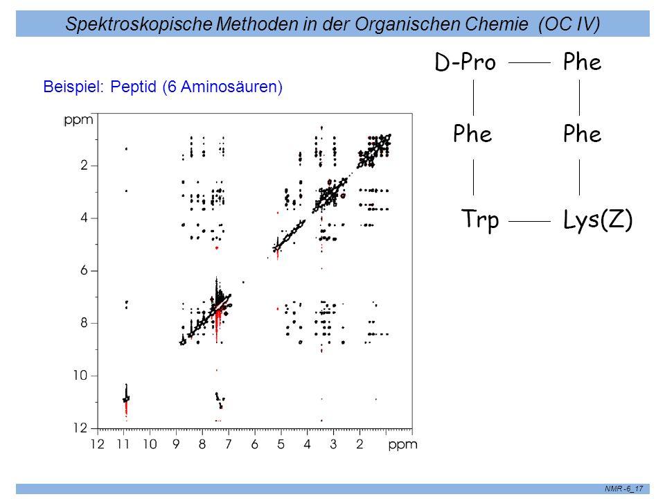 Spektroskopische Methoden in der Organischen Chemie (OC IV) NMR -6_17 Beispiel: Peptid (6 Aminosäuren)