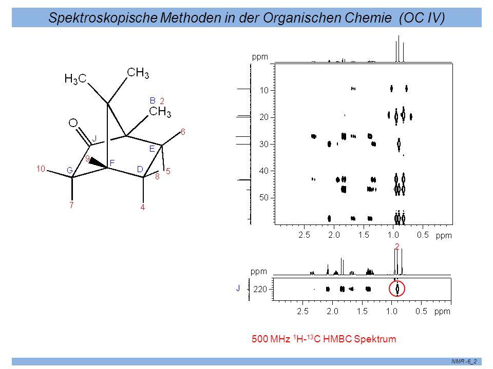 Spektroskopische Methoden in der Organischen Chemie (OC IV) NMR -6_2 500 MHz 1 H- 13 C HMBC Spektrum 2 J