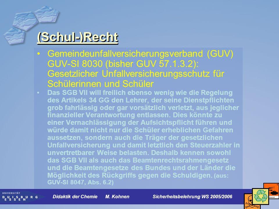 Umgang mit Gefahrstoffen Gefahrstoffe: GefStoffV (23.12.2004) Sicherheit im naturwissenschaftlich-technischen Unterricht (SINTU,1999) Soester Liste (Sicherheits- und Umwelterziehung beim Umgang mit gefährlichen Stoffen) http://www.learn- line.nrw.de/angebote/gefahrstoffdb/ http://www.learn- line.nrw.de/angebote/gefahrstoffdb/ Rheinischer Gemeindeunfallversicherungsverband http://www.rheinischer-guvv.de/sichere-schule/index.html http://www.rheinischer-guvv.de/sichere-schule/index.html Chemietreff der Bezirksregierung Düsseldorf http://www.brd.nrw.de/BezRegDdorf/hierarchie/lerntreffs/chemie/struct ure/home/homepage.php http://www.brd.nrw.de/BezRegDdorf/hierarchie/lerntreffs/chemie/struct ure/home/homepage.php Didaktik der Chemie M.
