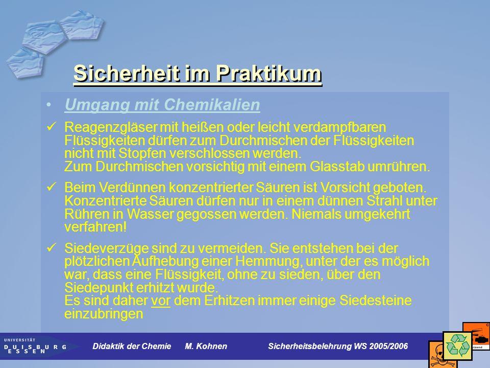 Sicherheit im Praktikum Kennzeichnung von Chemikalien Gefahrensymbole Didaktik der Chemie M.