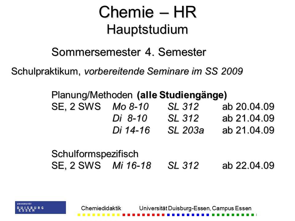Chemiedidaktik Universität Duisburg-Essen, Campus Essen Sommersemester 4.