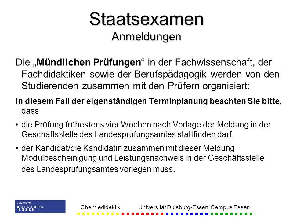 Chemiedidaktik Universität Duisburg-Essen, Campus Essen Die Mündlichen Prüfungen in der Fachwissenschaft, der Fachdidaktiken sowie der Berufspädagogik