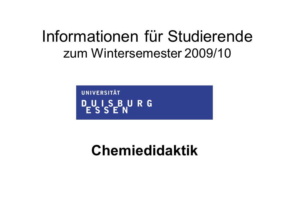 Informationen für Studierende zum Wintersemester 2009/10 Chemiedidaktik