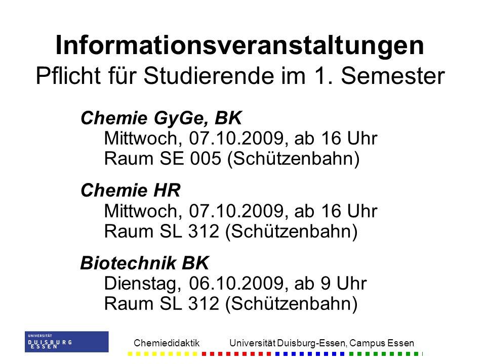 Chemiedidaktik Universität Duisburg-Essen, Campus Essen Chemie GyGe, BK Mittwoch, 07.10.2009, ab 16 Uhr Raum SE 005 (Schützenbahn) Chemie HR Mittwoch,