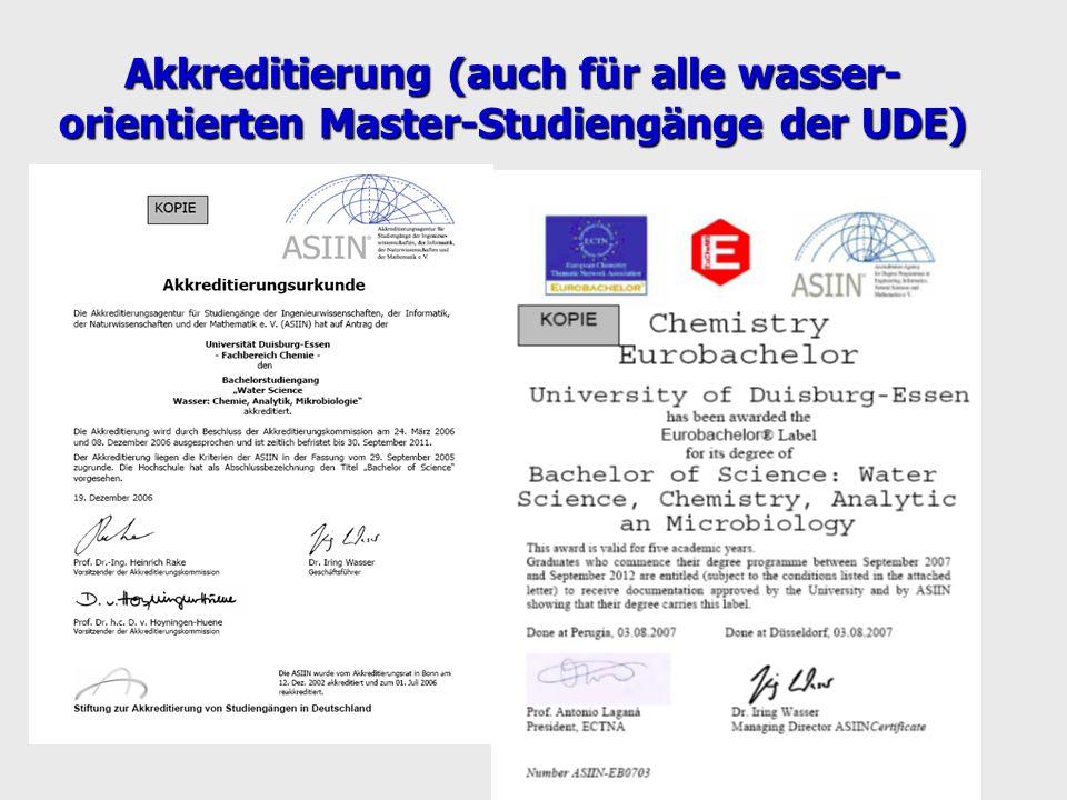 Akkreditierung (auch für alle wasser- orientierten Master-Studiengänge der UDE)