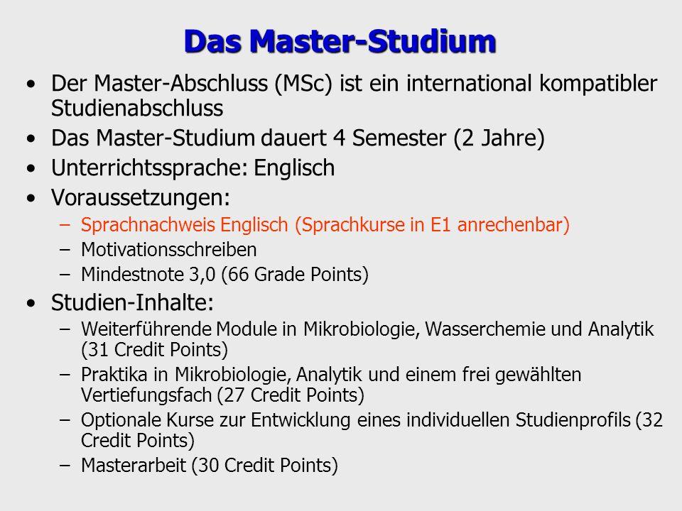 Das Master-Studium Der Master-Abschluss (MSc) ist ein international kompatibler Studienabschluss Das Master-Studium dauert 4 Semester (2 Jahre) Unterr