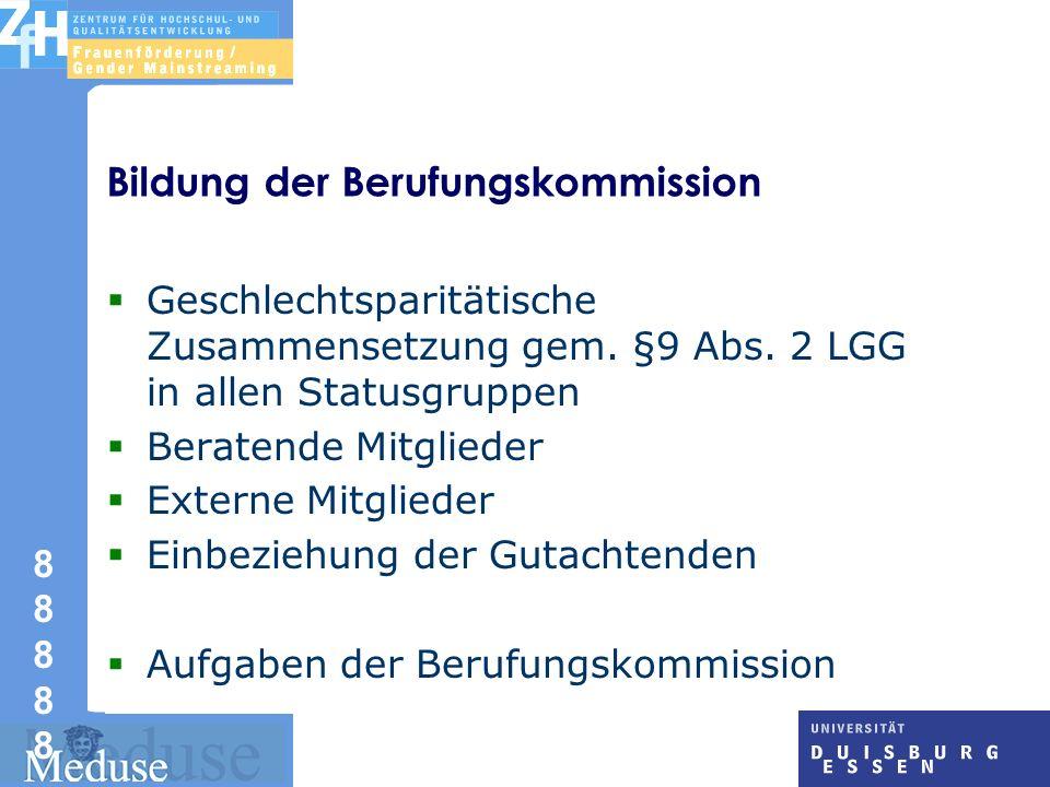 8 8 8888888888 Bildung der Berufungskommission Geschlechtsparitätische Zusammensetzung gem.