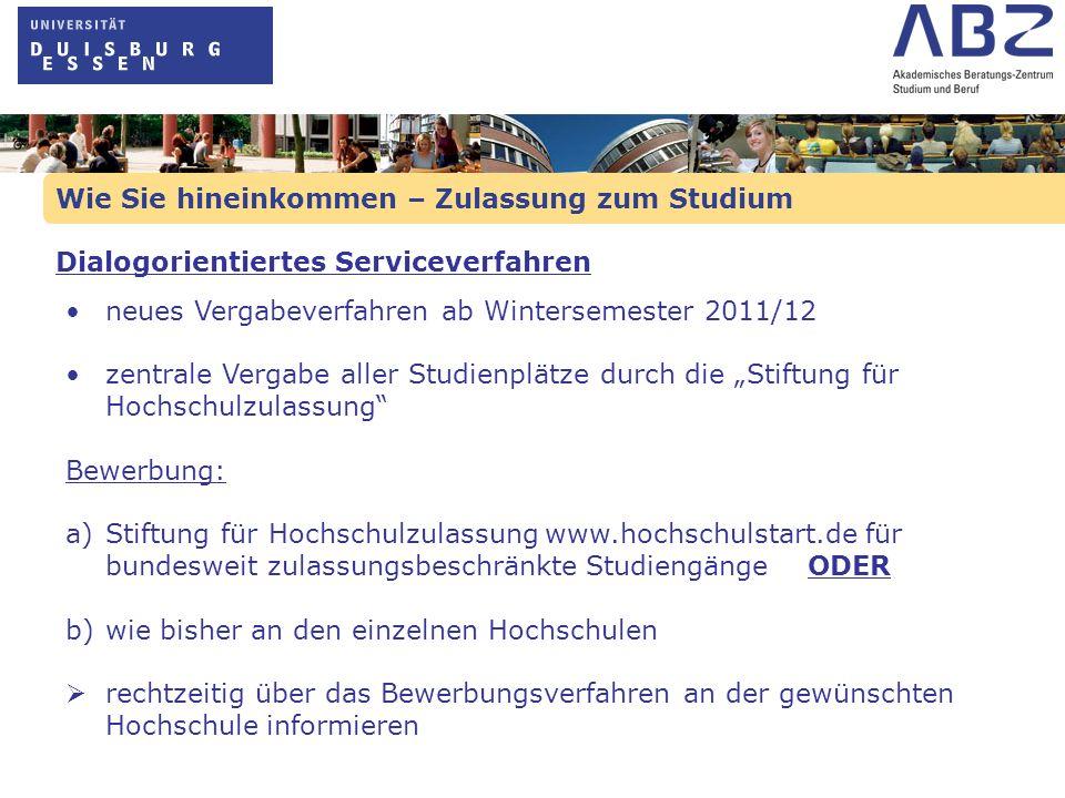 Wie Sie hineinkommen – Zulassung zum Studium neues Vergabeverfahren ab Wintersemester 2011/12 zentrale Vergabe aller Studienplätze durch die Stiftung