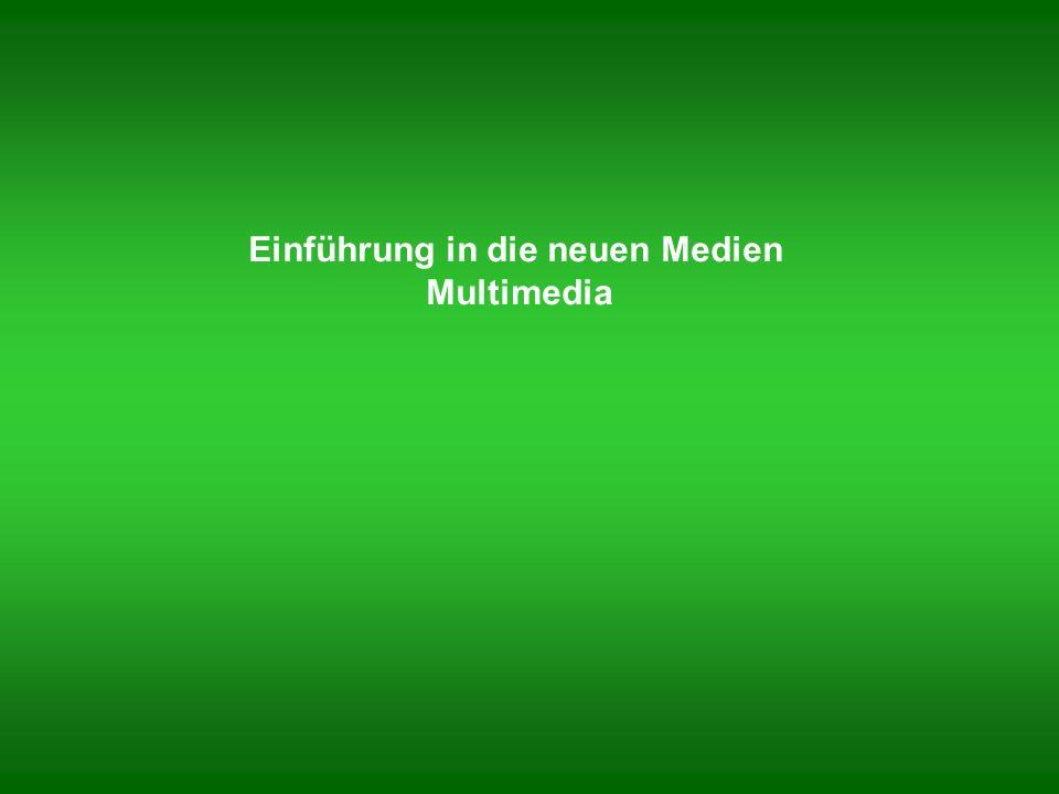 I.Multimedia aus informationstechnischer Sicht II.
