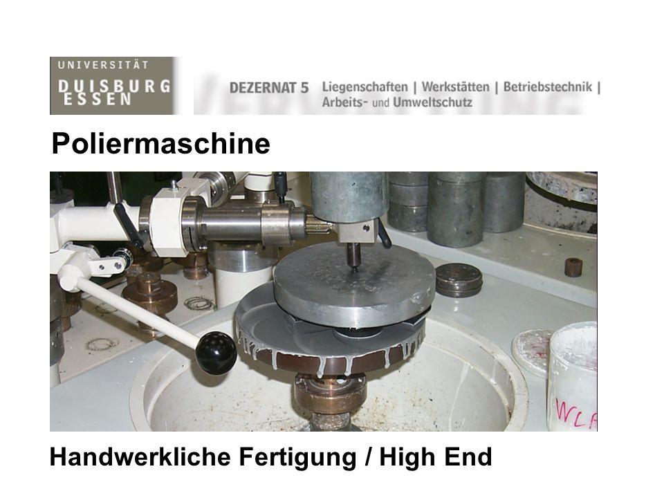 Poliermaschine Handwerkliche Fertigung / High End