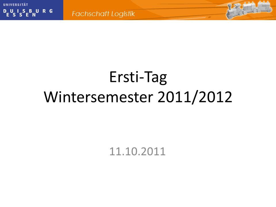 Ersti-Tag Wintersemester 2011/2012 11.10.2011
